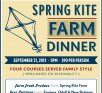 Spring Kite Farm Dinner Tickets